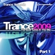 Разные исполнители - Trance 2009 - The Best Tunes In The Mix - Trance Yearmix