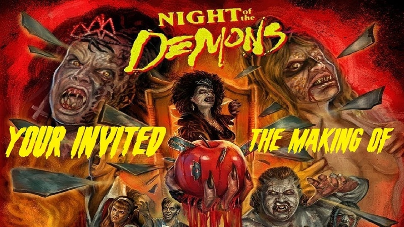 Night Of The Demons You're Invited The Making Of