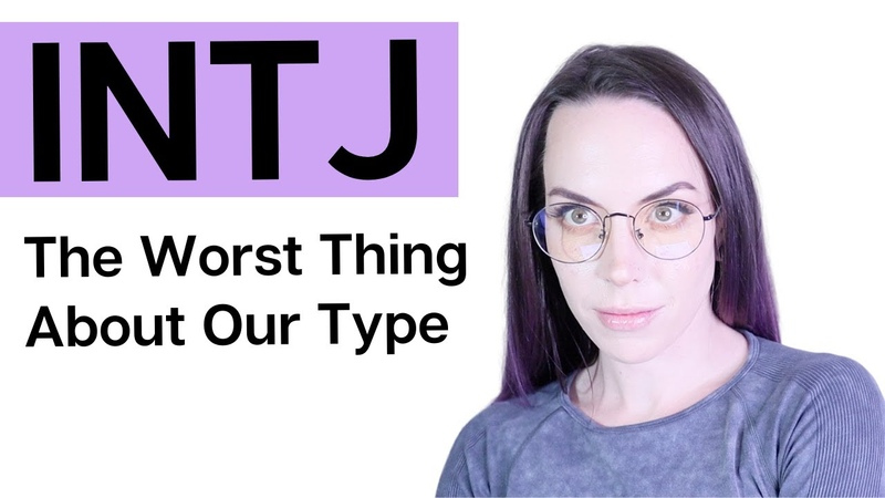 INTJ Worst Thing About Us