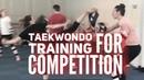 Taekwondo Training For Competition - GB Taekwondo Team Taipei Grand Prix