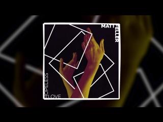 Matt feller hopeless love (official audio)