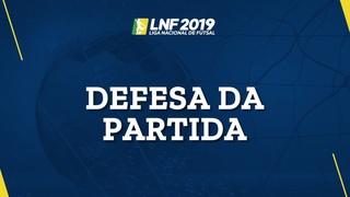LNF2019 - Defesas das Partidas - 1ª Rodada