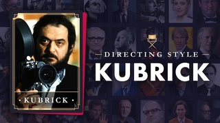 Why We're Obsessed with Stanley Kubrick Movies— Kubrick's Directing Style Explained