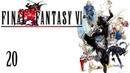 Final Fantasy VI SNES/FF3US Part 20 - Great Southern Land