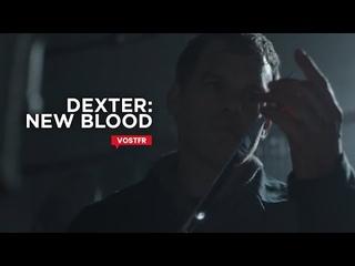 Dexter: New Blood S09 Promo VOSTFR (HD)