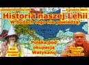 Historia naszej Lehhj❗ W budach tego nie powiedzą❗ Polska pod okupacją Watykanu