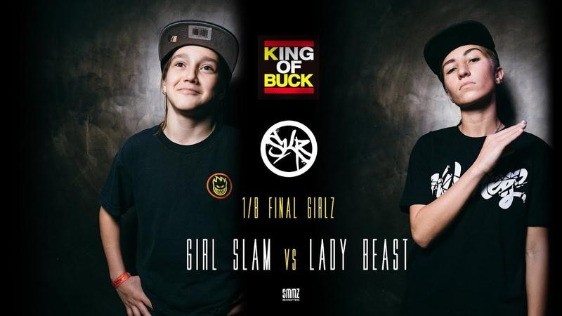 GIRL SLAM vs LADY BEAST | 1/8 FINAL GIRLS | KING OF BUCK RUSSIA