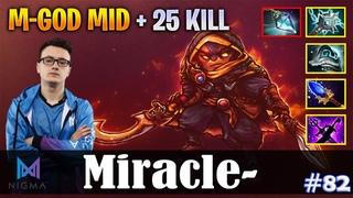 Miracle - Ember Spirit | M-GOD MID + 25 KILL | Dota 2 Pro MMR Gameplay #82