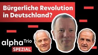 alphaTrio - Bürgerliche Revolution in Deutschland   mit Dr. Markus Krall, Dr. Elsässer & Herrn Homm
