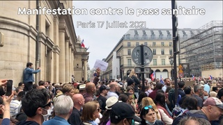 Manifestation contre le Pass Sanitaire - Paris 17 juillet 2021