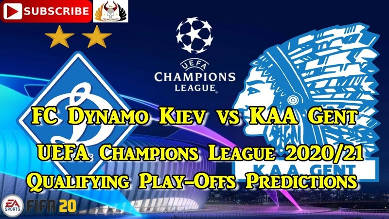 FC Dynamo Kiev vs KAA Gent 2020 21 UEFA Champions League Qualifying Play Offs Predictions FIFA 20