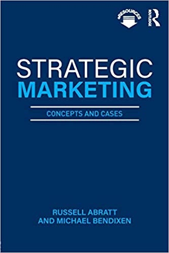 Strategic Marketing Concepts and Cases