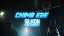 Chima Ede ft Ahzumjot - Silikon (prod. by CruLuv Chima Ede)