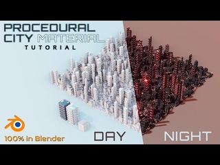 Easy Procedural City MATERIAL Tutorial - Fully Controllable - DAY and NIGHT in Blender 2.9