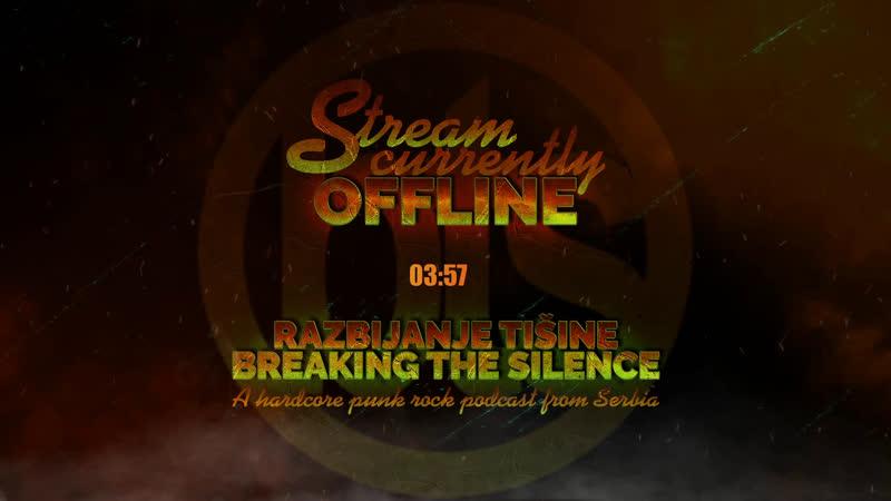 Breaking The Silence * Razbijanje Tišine * Episode 1144 * A hardcore punk rock music podcast from Serbia
