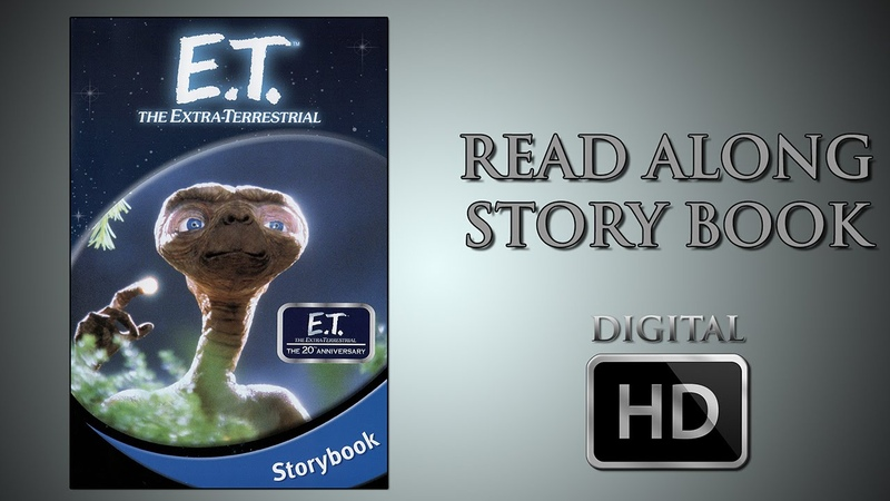 E.T. the Extra Terrestrial - Read Along Story book - DigitalHD - Spielberg - Read by Drew Barrymore