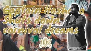 IUIC    Capt. Hoshaya shuts down carnival dreams
