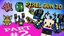 Pixel Gun 3D MACHINE 🌚 PART TWO 💀