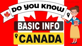 Do You Know Canada Basic Information  World Countries Information #32   General Knowledge & Quizzes
