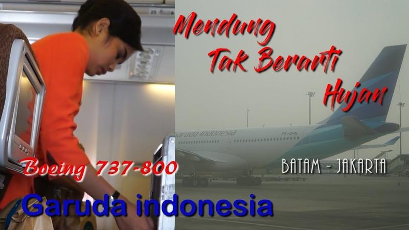 MENDUNG SELAMA PENERBANGAN BIKIN DEG DEGAN GARUDA INDONESIA GA153 BOEING 737 Take Off Landing