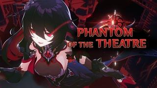 Honkai Impact 3 4.8 PV - Phantom of the Theater (CN)