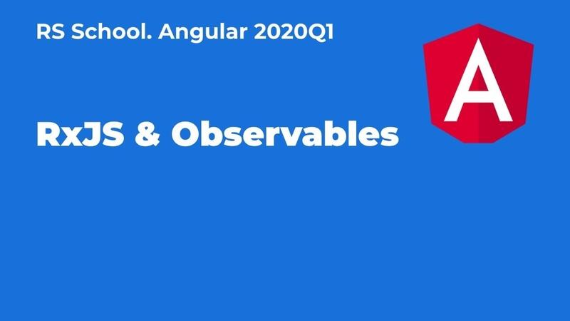 Angular 2020Q1 RxJS Observables