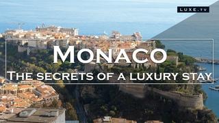 Monaco - The secrets of a true luxury stay -