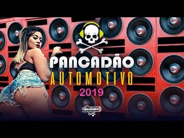 PANCADÃO AUTOMOTIVO 2019 Bass Boosted Melhores Músicas Para Som Automotivo 2019