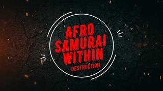 AFRO SAMURAI | (Афро Самурай) | Within Destruction