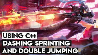 Sprinting, Double Jumping And Dashing Using C++ - Unreal Engine 4 Tutorial (Beginner Friendly)