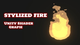 Stylized Fire Shader Tutorial (Unity Shader Graph)
