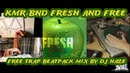KMR BND Fresh and Free vol 1 trap beat pack live mix by Dj Haze