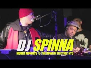 - DJ SPINNA & KID CAPRI SPIN 45's @ MOBILE MONDAYS , NYC