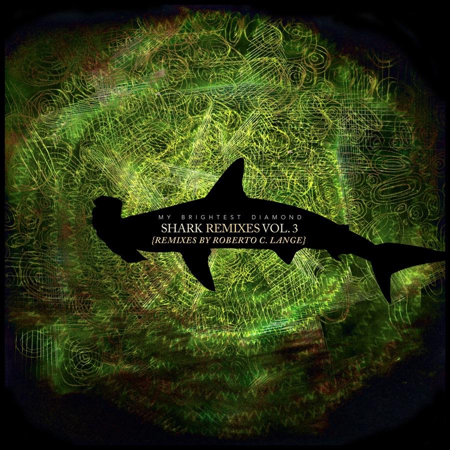 My Brightest Diamond album Shark Remixes, Vol 3: Roberto Carlos Lange