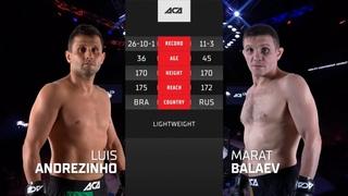 ACA 126: Жоао Луис Ногуейра vs. Марат Балаев | Joao Luis Nogueira vs. Marat Balaev