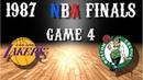 1987 NBA Finals Game 4 Los Angeles Lakers@Boston Celtics