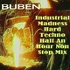 Buben - Industrial Madness Hard Techno Half An Hour Non Stop Mix