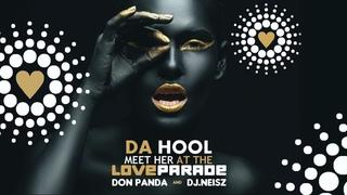 Da Hool - Meet her at the love parade 2020 (DON PANDA X  DJ NEISZ Club mix)