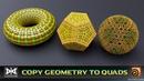 VMT - 050 - HOUDINI - Copy Geometry to Quads