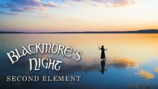 """Blackmore's Night - """"Second Element"""" (Official Music Video) - New Album OUT NOW"""