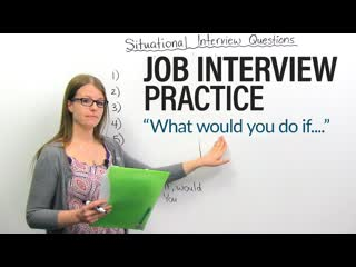 How to succeed in your job interview situational questions