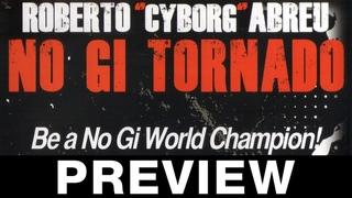 No Gi Tornado Guard 4 DVD Set by Roberto Cyborg Abreu Available at