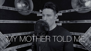 MY MOTHER TOLD ME - ALEXANDER EDER - VIKING CHANT/ASSASIN'S CREED VALHALLA