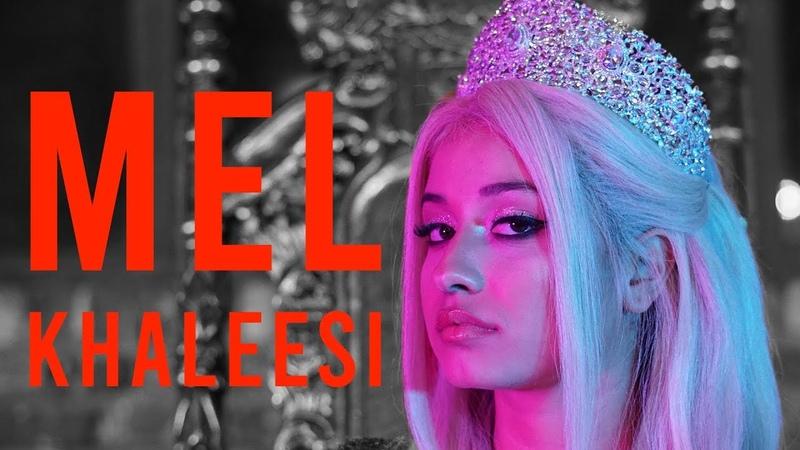 MEL KHALEESI Official Video Prod by JUSH