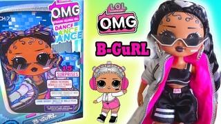 News LOL OMG DANCE B-Gurl Fashion Doll Unboxing First Actual Photos/ ПЕРВЫЕ ФОТО ЛОЛ ОМГ ДЭНС Б-Герл