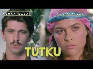 Tutku - Türk Filmi (Hülya Avşar)