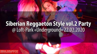 Siberian Reggaeton Style vol.2 Party @ Loft-Park «Underground»