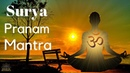 POWERFUL SUN MANTRA FOR ENERGY AND STRENGTH Magical Blessing