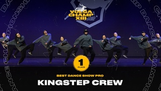 VOLGA CHAMP XIII   BEST DANCE SHOW PRO   1st place   Kingstep Crew