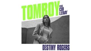 Destiny Rogers - Tomboy (Audio) ft. Coi Leray